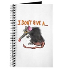 I Don't give a rats ass... Journal