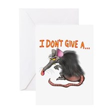 I Don't give a rats ass... Greeting Cards