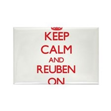 Keep Calm and Reuben ON Magnets