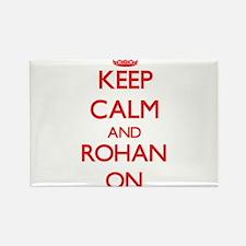 Keep Calm and Rohan ON Magnets