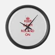 Keep Calm and Roland ON Large Wall Clock
