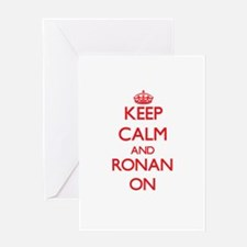 Keep Calm and Ronan ON Greeting Cards