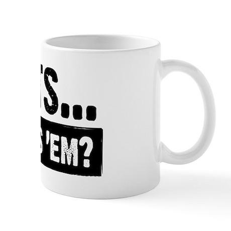 WTD: Clients...Who needs 'em? Mug