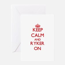Keep Calm and Ryker ON Greeting Cards