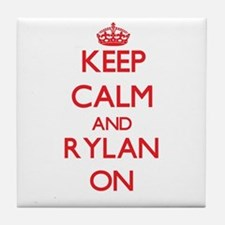 Keep Calm and Rylan ON Tile Coaster