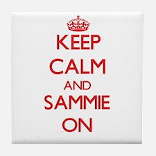 Keep Calm and Sammie ON Tile Coaster