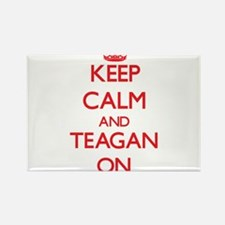 Keep Calm and Teagan ON Magnets