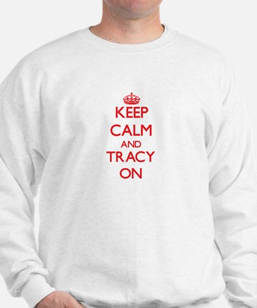 Keep Calm and Tracy ON Sweater