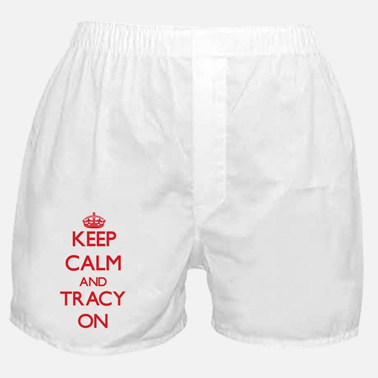 Keep Calm and Tracy ON Boxer Shorts