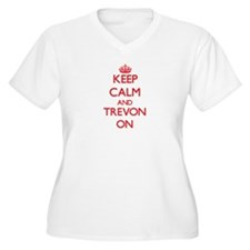 Keep Calm and Trevon ON Plus Size T-Shirt