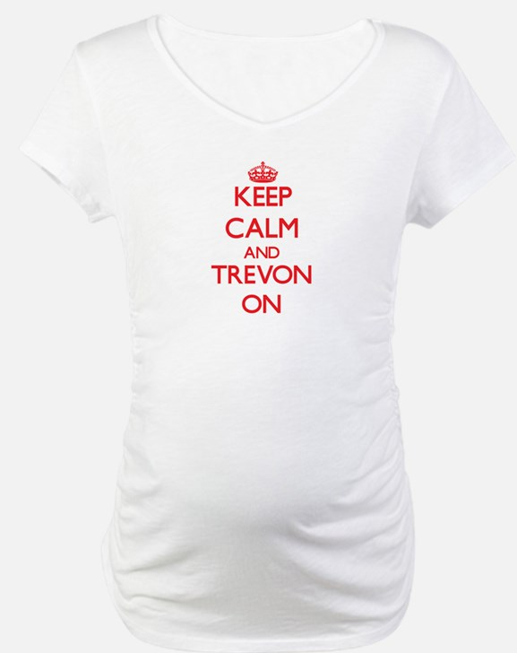 Keep Calm and Trevon ON Shirt