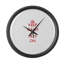 Keep Calm and Trey ON Large Wall Clock