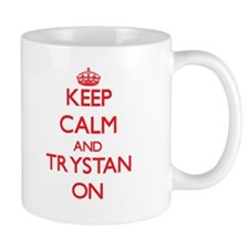 Keep Calm and Trystan ON Mugs