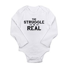 The Struggle is Real Long Sleeve Infant Bodysuit