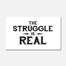 The Struggle is Real Car Magnet 20 x 12
