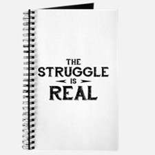 The Struggle is Real Journal