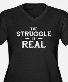 The Struggle is Real Women's Dark Plus Size V-Neck
