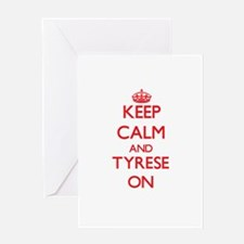 Keep Calm and Tyrese ON Greeting Cards