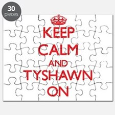 Keep Calm and Tyshawn ON Puzzle
