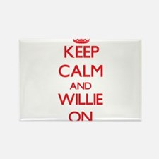 Keep Calm and Willie ON Magnets