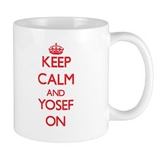 Keep Calm and Yosef ON Mugs