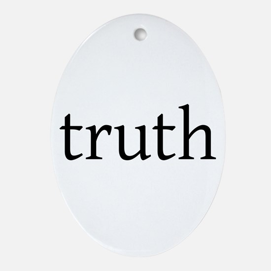 Truth Ornament (Oval)