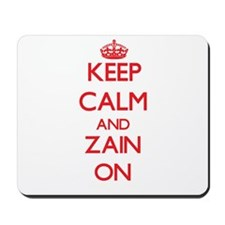 Keep Calm and Zain ON Mousepad