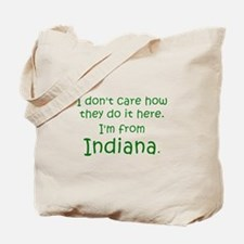 From Indiana Tote Bag
