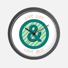 Live Life Love all Wall Clock