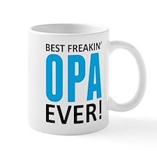 Best Freakin' Opa Ever! Mugs