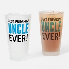 Best Freakin' Uncle Ever! Drinking Glass