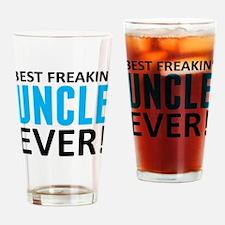 Best Freakin' Uncle Ever! Drinking Glass