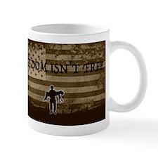 Freedom isn't Free Mugs