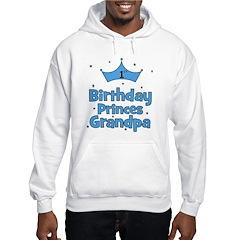 1st Birthday Princes Grandpa! Hoodie
