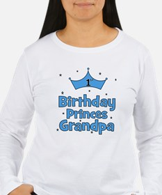 1st Birthday Princes Grandpa! T-Shirt
