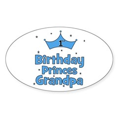 1st Birthday Princes Grandpa! Oval Decal