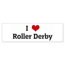 I Love Roller Derby Bumper Bumper Sticker