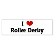 I Love Roller Derby Bumper Bumper Sticker