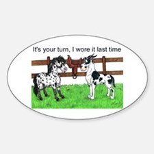 C H Your Turn Oval Decal