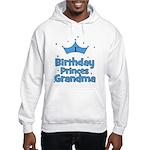 1st Birthday Princes Grandma! Hooded Sweatshirt