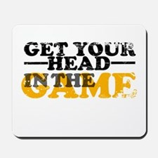 Get Your Head In The Game Mousepad
