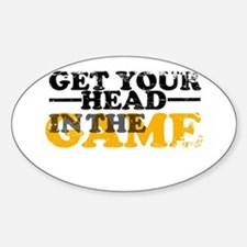Get Your Head In The Game Oval Decal