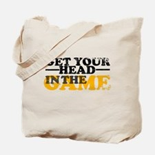 Get Your Head In The Game Tote Bag