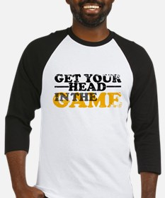 Get Your Head In The Game Baseball Jersey