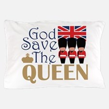 God Save The Queen Pillow Case