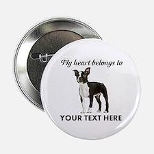 "Personalized Boston Terrier 2.25"" Button"