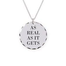 As Real As It Gets Necklace
