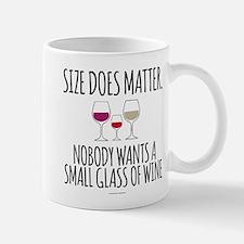Wine Size Does Matter Mugs