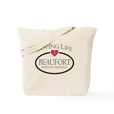 Loving Life in Beaufort, NC Tote Bag