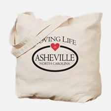 Loving Life in Asheville, NC Tote Bag